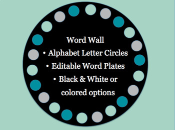Word Wall letter circles and plates