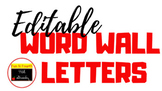 Word Wall or Bulletin Board Letters (Fully Editable)