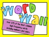 Word Wall - over 275 colorful sight words!