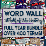 Word Wall the First Half of U.S. History Exploration through Reconstruction