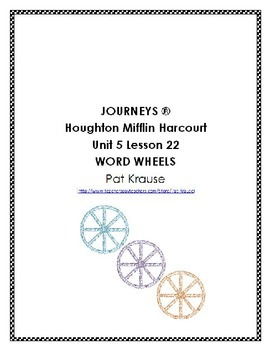 Word Wheels Journey Unit 5 Lesson 22
