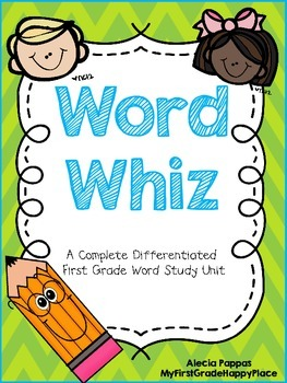 Word Whiz-A Complete Differentiated First Grade Word Study Program