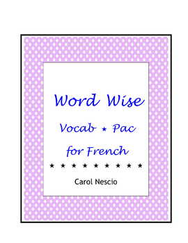 Word Wise Vocab * Pac For French