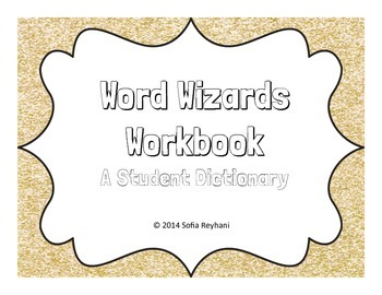 Word Wizards Workbook: A Student Dictionary {Common Core Aligned}