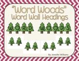 Word Woods Word Wall Headers