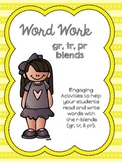 Word Work: R Blends (gr, tr, pr)