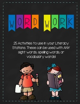 Word Work - 25 FUN (no prep) Activities for throughout the Year