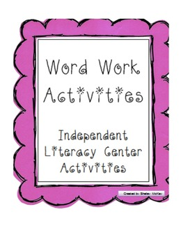 Word Work Activities ~ Literacy Centers