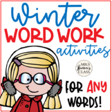 Word Work Activities for ANY Words WINTER THEME