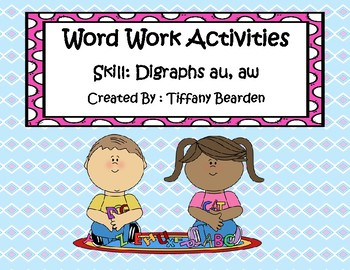 Word Work Activities for Digraphs au, aw