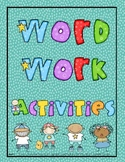 Word Work Activities for Literacy Centers