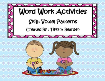 Word Work Activities for Vowel Patterns