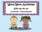 Word Work Activities for oa, oe, and ow