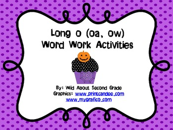 Word Work Activities/Literacy Centers for Long O (oa, ow)- Halloween Theme