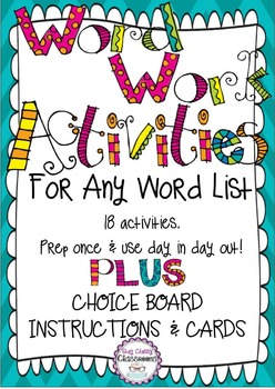 Word Work Activity Pack For ANY Word List PLUS Choice Board System
