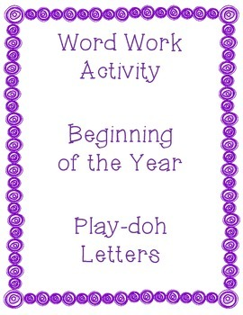 Word Work Activity-Playdoh Letters