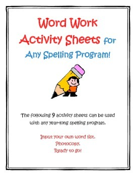 Word Work Activity Sheets For Any Spelling Program