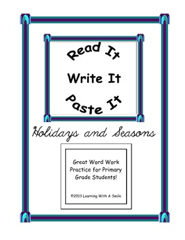 Holidays & Seasons ~ Word Work Activity ~ Read It, Write It, Paste It!