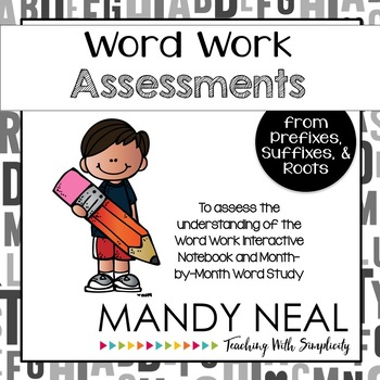 Word Work Assessments