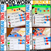 Word Work BUNDLE: Read, Make, Write | {CVC, CVCe, Short Vowel and Long Vowel}
