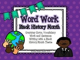 Word Work - Black History Month