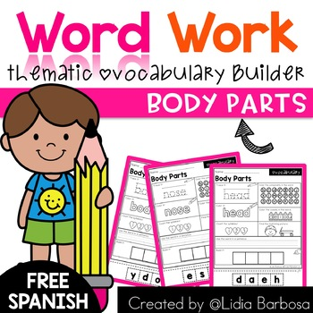 Word Work- Body Parts Vocabulary