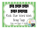 Word Work Brag Tags