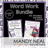 Word Work Bundle (Prefixes, Suffixes, & Roots)