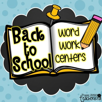 Word Work Centers [Back to School]