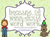 Word Work Centers: Because of Winn-Dixie