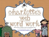 Word Work Centers: Charlotte's Web