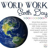 Word Work Centers: Earth Day, Every Day