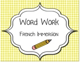 Word Work Centers- French Immersion