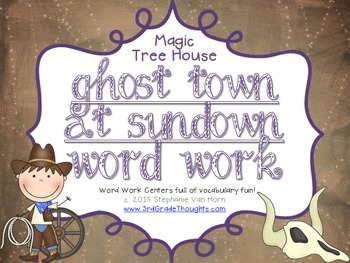 Word Work Centers: Ghost Town at Sundown {Magic Tree House}