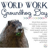 Word Work Centers: Groundhog Day