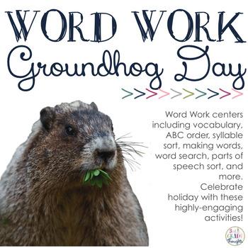 Word Work Centers: Groundhog Day