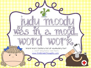 Word Work Centers: Judy Moody Was In A Mood....