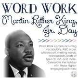 Word Work Centers: Martin Luther King, Jr.
