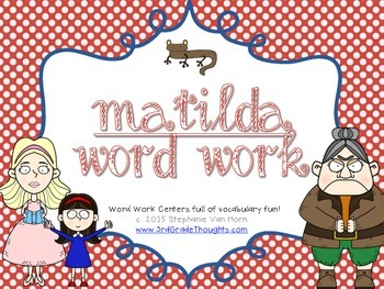 Word Work Centers: Matilda