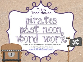 Word Work Centers: Pirates Past Noon {Magic Tree House}