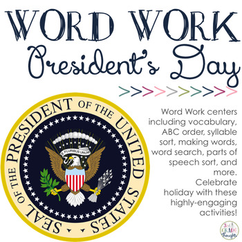 Word Work Centers: President's Day