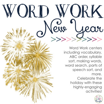 Word Work Centers: New Year by 3rd Grade Thoughts | TpT