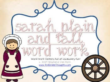 Word Work Centers: Sarah, Plain and Tall