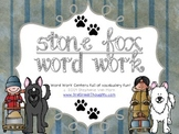 Word Work Centers: Stone Fox