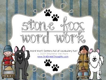 Word Work Centers: Stone Fox