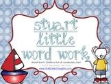 Word Work Centers: Stuart Little