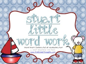 Word Work Centers: Stuart Little