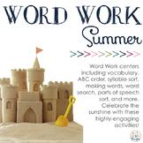 Word Work Centers: Summer