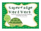 Word Work Centers: Superfudge