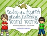 Word Work Centers: Tales of a Fourth Grade Nothing